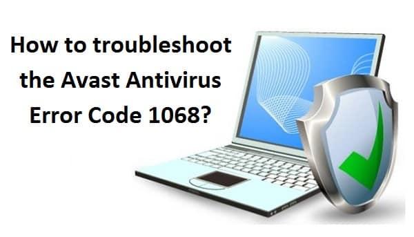 Avast Antivirus Error Code 1068