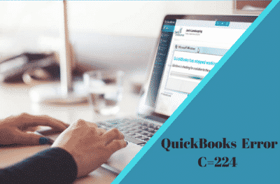 C=224 Quickbooks Error