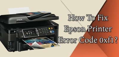 Epson Printer Error Code 0xf1