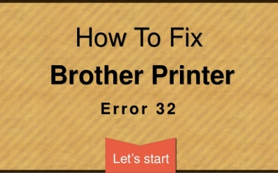 Brother Error 32