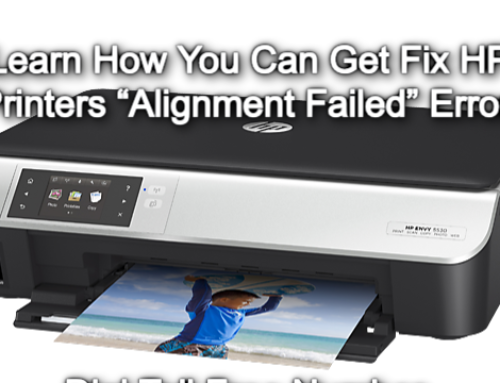 Some Methods to Troubleshoot HP Printer Error Alignment Failed Issue!!