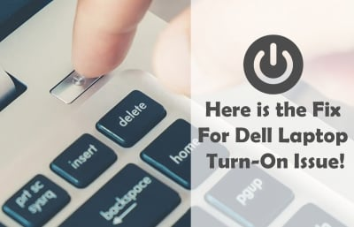 Dell Laptop Turn-On Issue