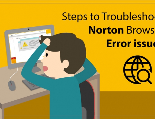 Steps to Troubleshoot Norton Browser Error issue!!