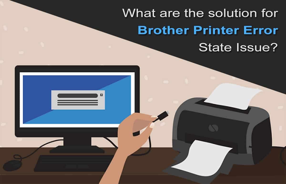 Brother Printer Error State Issue