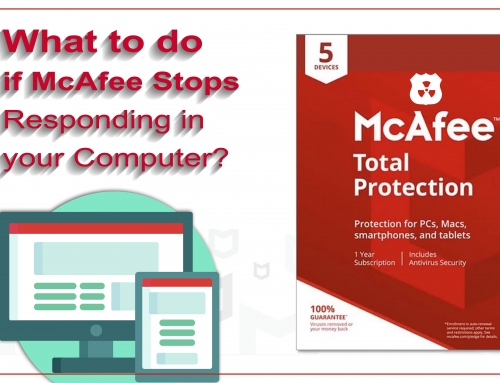 What to do if McAfee Stops Responding in your Computer?