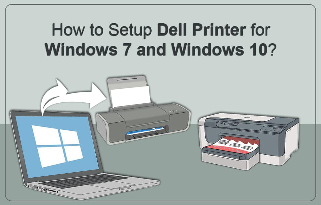 Setup Dell Printer for Windows 7 and Windows 10