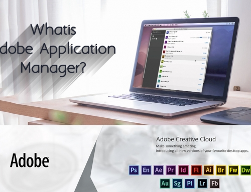 What is Adobe Application Manager ?